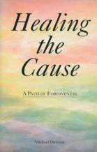 Cover Photo - Healing the                       Cause - inner peace,forgive,forgiveness,healing